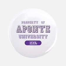 "Property of Aponte University 3.5"" Button"