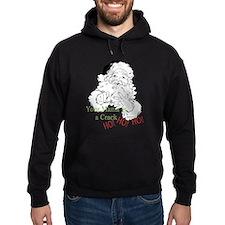 Santa Crack HO Hoodie