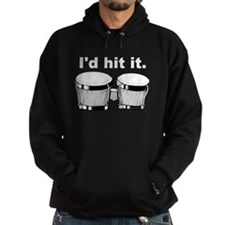 Bongo Drum I'd Hit It Hoody
