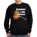 Fire Fighters Do it Sweatshirt (dark)