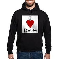 I Love (heart) Bubbe Hoodie