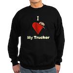 I Love My Trucker Sweatshirt (dark)