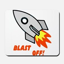 BLAST OFF! Mousepad