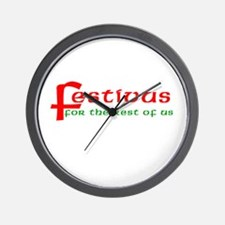 FESTIVUS For the Restofus Wall Clock