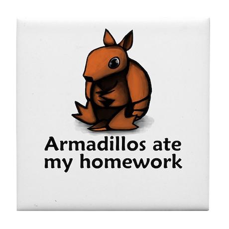 Armadillos ate my homework Tile Coaster