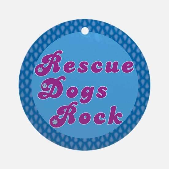 Rescue Dogs Rock Ornament (Round)