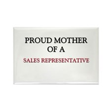 Proud Mother Of A SALES REPRESENTATIVE Rectangle M