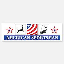 American Sportsman Bumper Bumper Bumper Sticker