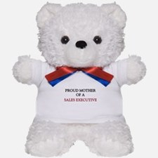 Proud Mother Of A SALES EXECUTIVE Teddy Bear