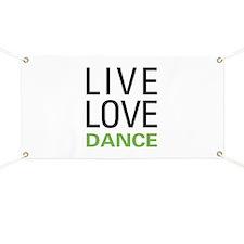 Live Love Dance Banner