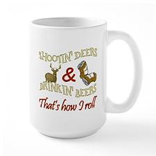 Drinkin' Beer & Shootin' Deer Mug