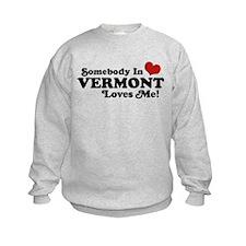 Somebody in Vermont Loves me Sweatshirt