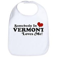 Somebody in Vermont Loves me Bib
