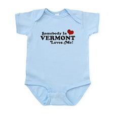 Somebody in Vermont Loves me Infant Bodysuit