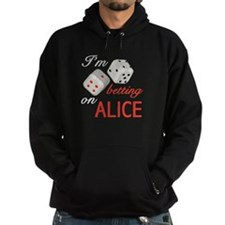 I'm betting on ALICE (FRONT D Hoodie