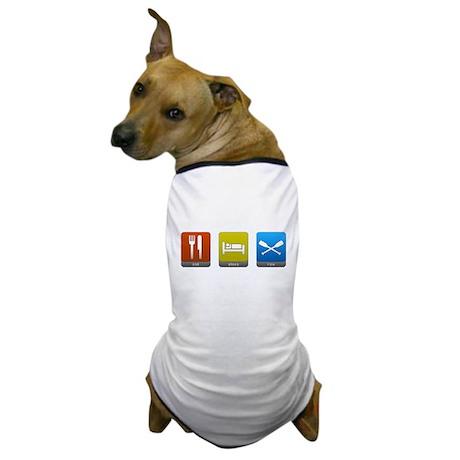 Eat, Sleep, Row Dog T-Shirt