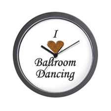 I Love Ballroom Dancing Wall Clock