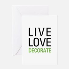 Live Love Decorate Greeting Card