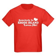 Somebody in Rhode Island Loves me T