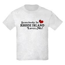 Somebody in Rhode Island Loves me T-Shirt
