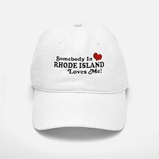 Somebody in Rhode Island Loves me Baseball Baseball Cap