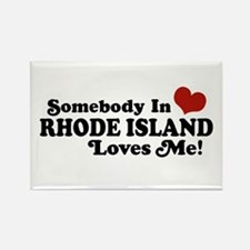 Somebody in Rhode Island Loves me Rectangle Magnet