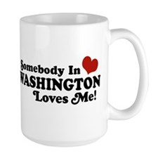 Somebody in Washington Loves me Mug