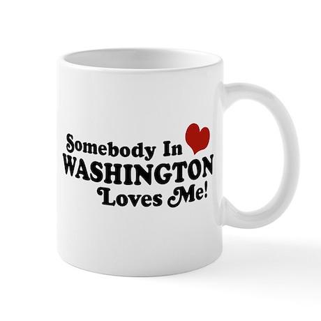 Somebody in Washington Loves me Mug