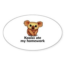 Koalas ate my homework Oval Decal