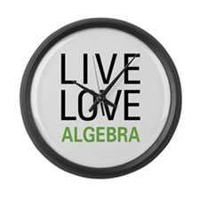 Live Love Algebra Large Wall Clock