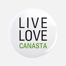 "Live Love Canasta 3.5"" Button"