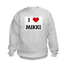 I Love MIKKI Sweatshirt