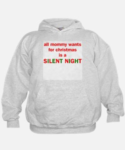 All mommy wants for christmas Hoodie