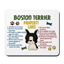 Boston Terrier Property Laws 4 Mousepad