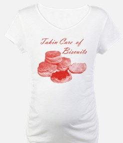 Takin Care of Biscuits Shirt