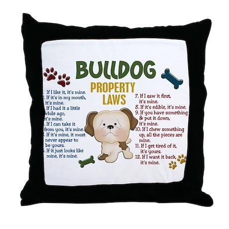 Bulldog Property Laws 4 Throw Pillow