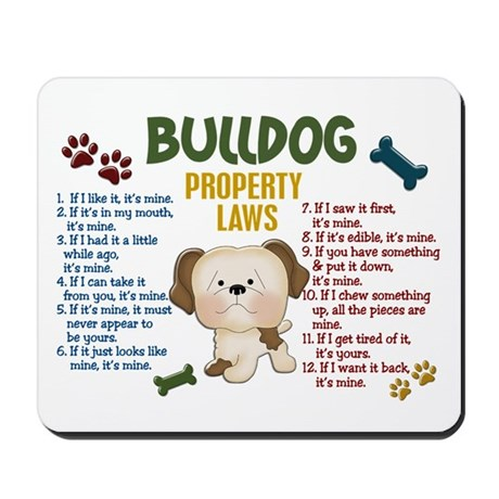 Bulldog Property Laws 4 Mousepad