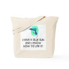 glue gun Tote Bag
