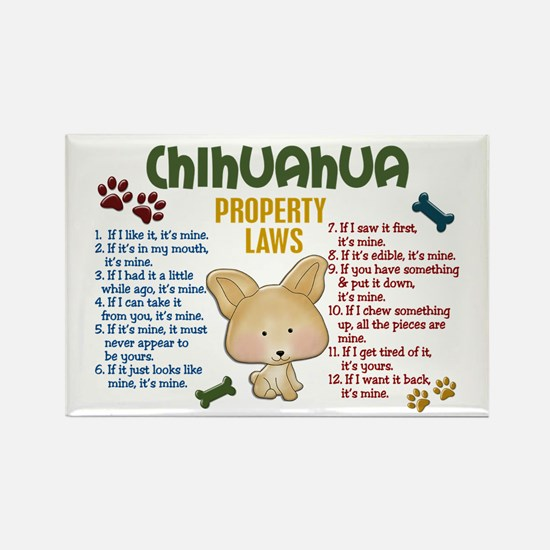 Chihuahua Property Laws 4 Rectangle Magnet
