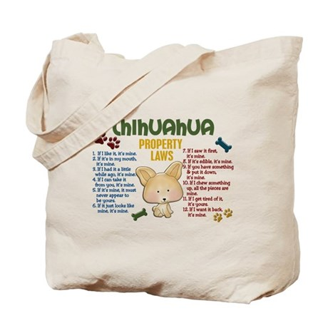 Chihuahua Property Laws 4 Tote Bag