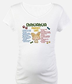 Chihuahua Property Laws 4 Shirt