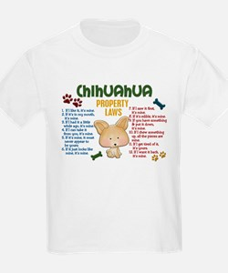 Chihuahua Property Laws 4 T-Shirt
