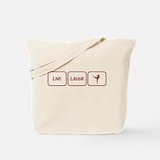 Live. Laugh. Dance. Tote Bag