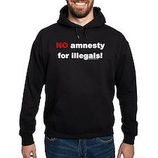 NO amnesty for illegals! Hoodie