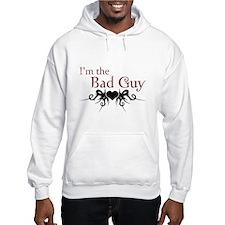 I'm the Bad Guy Hoodie
