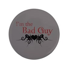 """I'm the Bad Guy 3.5"""" Button"""