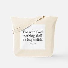 LUKE  1:37 Tote Bag