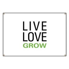 Live Love Grow Banner