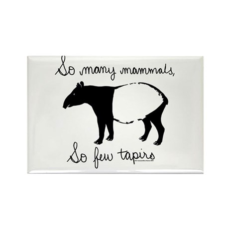 So few Tapirs Rectangle Magnet