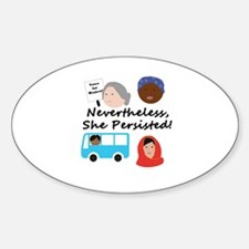 Nevertheless, she persisted Decal